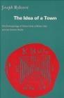 Idea of Town Anthropology of Urban Form in Rome Italy Joseph Rykwert,  Rykwert
