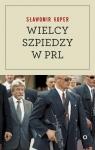 Wielcy szpiedzy w PRL