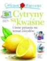 Ciekawe dlaczego cytryny są kwaśne i inne pytania na temat zmysłów