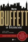 Warren Buffett o biznesie Zasady guru z Omaha Connors Richard J.