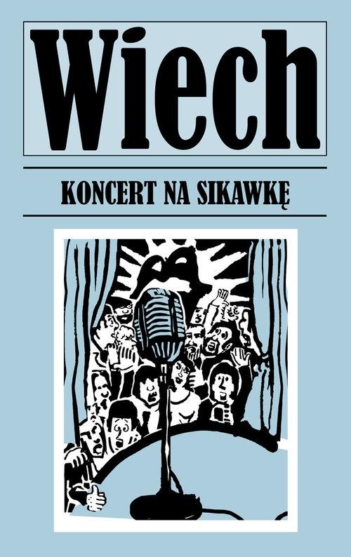 Koncert na sikawkę Wiech Stefan Wiechecki