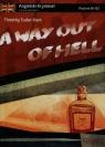 A way out of hell Angielski kryminał z ćwiczeniami Poziom B1-B2 Tudor-Hart Timothy