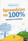 Repetytorium szóstoklasisty Sprawdzian na 100% Język polski