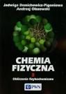 Chemia fizyczna Tom 3 Demichowicz-Pigoniowa Jadwiga, Olszowski Andrzej