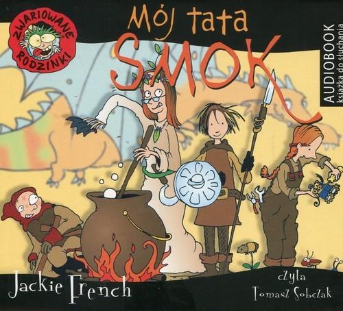 Zwariowane rodzinki Mój tata smok  (Audiobook) (Audiobook) French Jackie