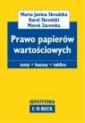 Prawo papierów wartościowych Skrodzka Marta Janina, Skrodzki Karol, Zaremba Marek