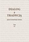 Dialog z Tradycjaą Tomy 3-4