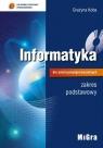 Informatyka dla szkół ponadgimnazjalnych Podręcznik zakres podstawowy + CD