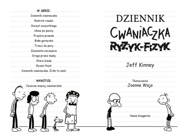 Dziennik cwaniaczka 11 Ryzyk-fizyk Kinney Jeff