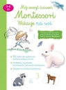 Mój zeszyt ćwiczeń Montessori. Wakacje na wsi