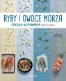 Ryby i owoce morza Szkoła gotowania krok po kroku Lorenza Alcantara