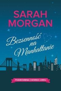 Bezsenność na Manhattanie Morgan Sarah