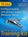 MCTS Egzamin 70-652 Konfigurowanie wirtualizacji systemów Windows Server z płytą CD