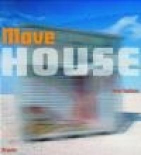 Move House Sean Topham,  Topham