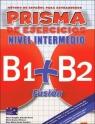 Prisma Fusion nivel intermedio B1 + B2 Ćwiczenia Buendia Perni Maria Angeles, Olivares Maria Bueno