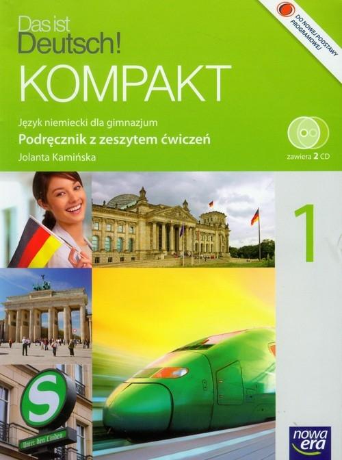 Das ist Deutsch! Kompakt 1 Podręcznik z zeszytem ćwiczeń z płytą CD Kamińska Jolanta