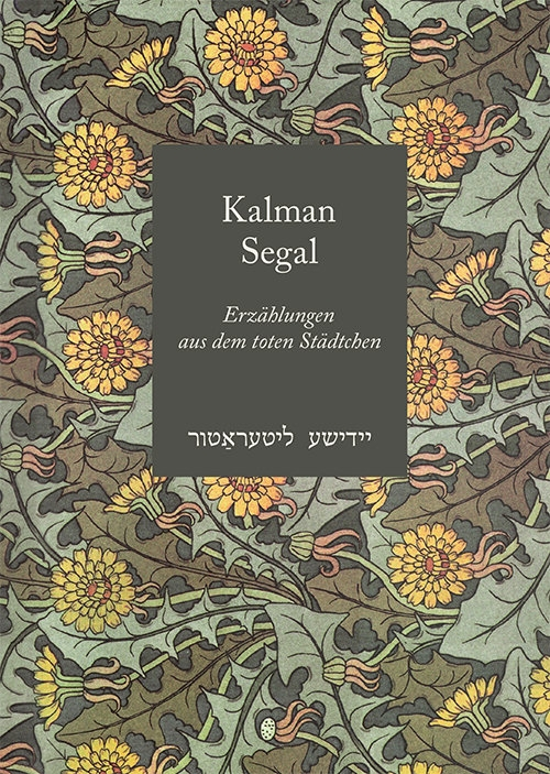 Erzählungen aus dem toten Städtchen Segal Kalman