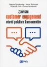 Zjawisko customer engagement wśród polskich konsumentów