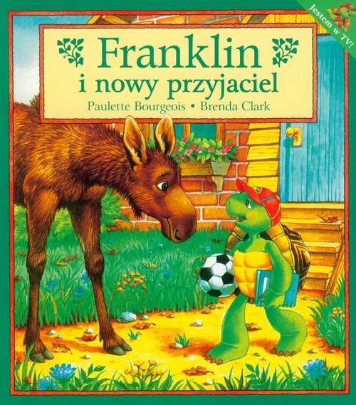 Franklin i nowy przyjaciel Bourgeois Paulette, Clark Brenda