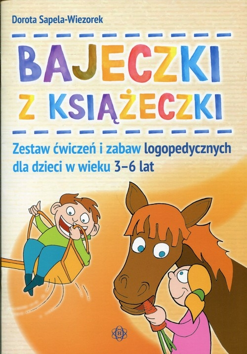 Bajeczki z książeczki Sapela-Wiezorek Dorota