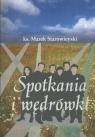 Spotkania i wędrówki Starowieyski Marek