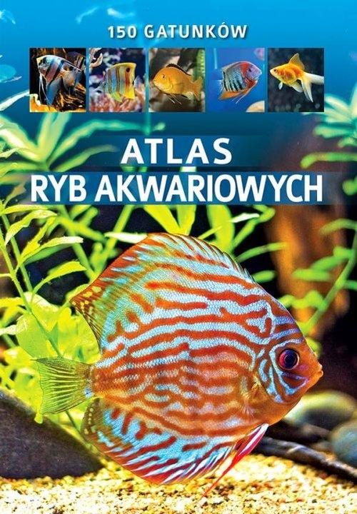 Atlas ryb akwariowych (Uszkodzona okładka) Prusińska Maja