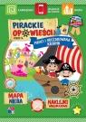 Pirackie opowieści Część 5 Piraci i odczarowana kraina