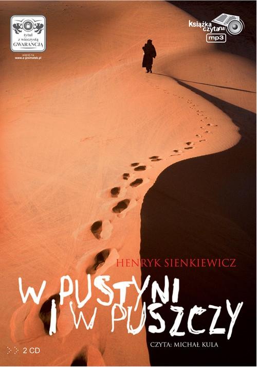 W pustyni i w puszczy (audiobook) (Audiobook) Sienkiewicz Henryk