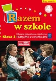 Razem w szkole SP KL 3. Podręcznik. Edukacja przyrodnicza (2011) Katarzyna Glinka, Katarzyna Harmak, Kamila Izbińska