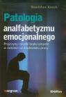 Patologia analfabetyzmu emocjonalnego