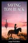 Saving Tom Black