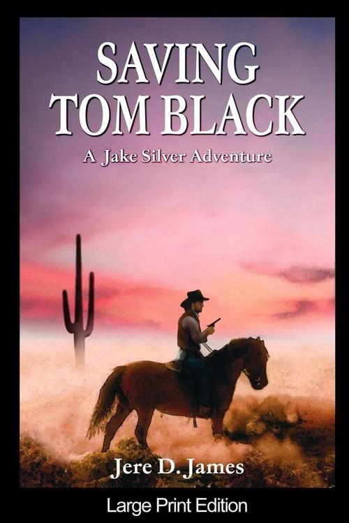 Saving Tom Black James Jere D.