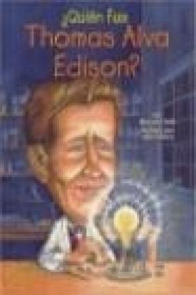 Quien Fue Thomas Alva Edison?