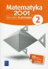 Matematyka 2001 2 Zbiór zadańGimnazjum Bazyluk Anna, Dubiecka Anna, Dubiecka-Kruk Barbara
