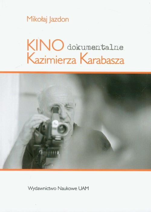 Kino dokumentalne Kazimierza Karabasza Jazdon Mikołaj