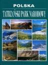 Polska Tatrzański Park Narodowy