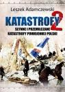 Katastrofy 2. Słynne i przemilczane tragedie w powojennej Polsce