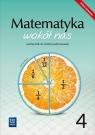 Matematyka wokół nas. Podręcznik. Klasa 4. Szkoła podstawowa Helena Lewicka, Marianna Kowalczyk