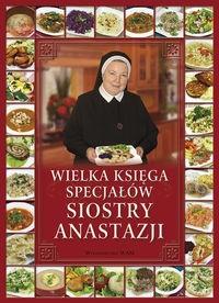 Wielka księga specjałów Siostry Anastazji Pustelnik Anastazja