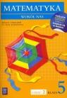 Matematyka wokół nas 5 zeszyt ćwiczeń część 2