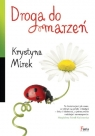 Droga do marzeń  Mirek Krystyna