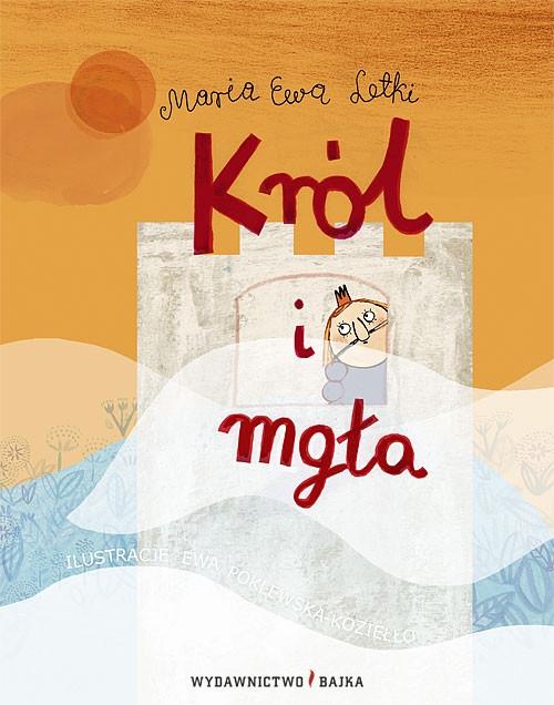 Król i mgła Letki Maria Ewa
