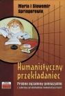 Humanistyczny przekładaniec Springer Maria, Springer Sławomir