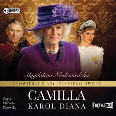 Opowieści z angielskiego dworu T.3 Camilla CD (Audiobook) Magdalena Niedźwiedzka