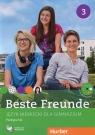 Beste Freunde 3 Podręcznik wieloletni z płytą CD Gimnazjum