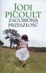 Zagubiona przeszłość Picoult Jodi