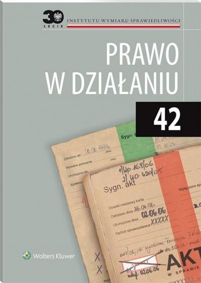 Prawo w działaniu T.42 praca zbiorowa