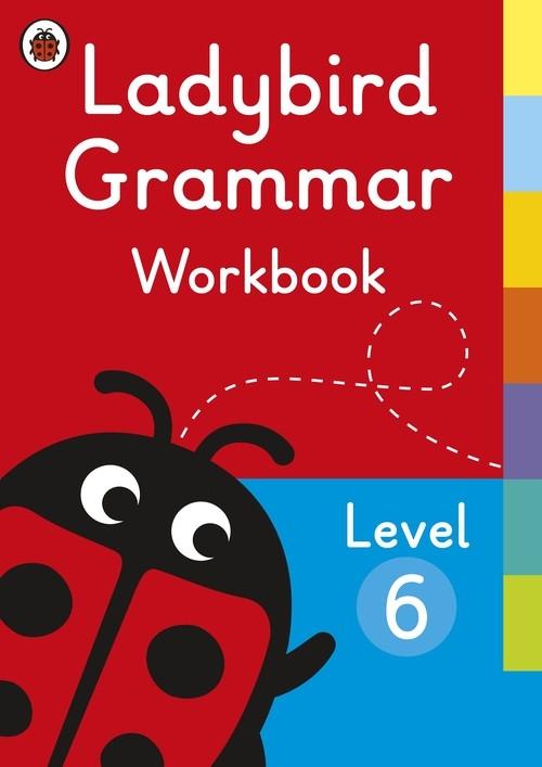 Ladybird Grammar Workbook Level 6 Ladybird