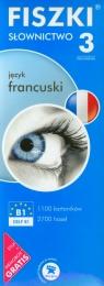 FISZKI Język francuski Słownictwo 3 poziom średnio zaawansowany