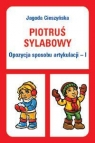 Piotruś sylabowy Opozycja sposobu artykulacji - I